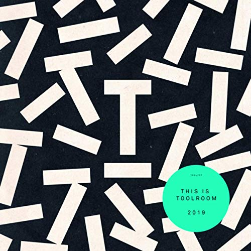 This Is Toolroom 2019 [Explicit]