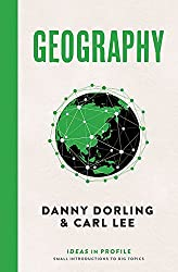 Geography: Ideas in Profile by Danny Dorling (2016-09-13)