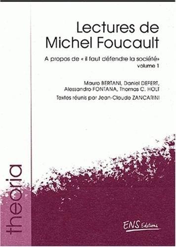 Lectures de michel foucault vol.1 : a propos de