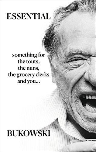 Essential Bukowski: Poetry por Charles Bukowski