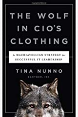 The Wolf in CIO's Clothing by Tina Nunno (2015-03-03) Unknown Binding