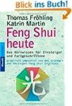 Feng Shui heute. Das Kernwissen für E...