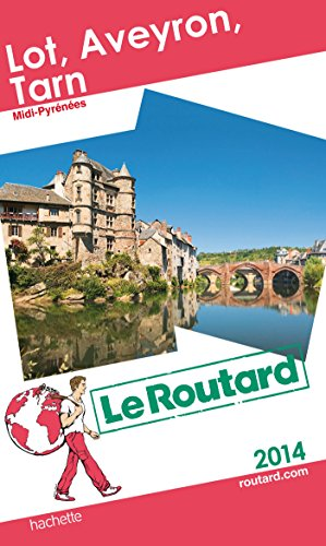 Lot, Aveyron, Tarn par Le Routard