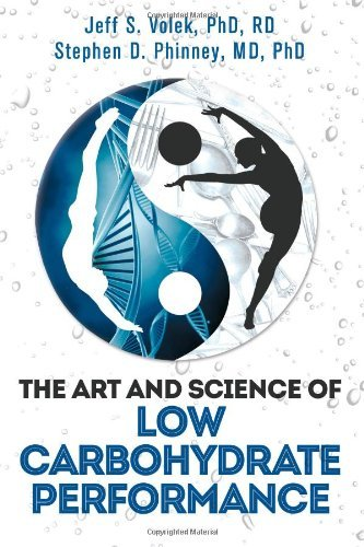 By RD, Jeff S. Volek PhD - The Art and Science of Low Carbohydrate Performance