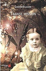 Transe mission par Sandrine Fillassier