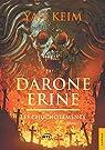 Darone Erine - Tome 1 : les chuchotements par Keim