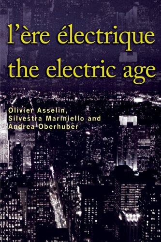 L'Ere Electrique - The Electric Age (Cultural Transfers) par Olivier Asselin