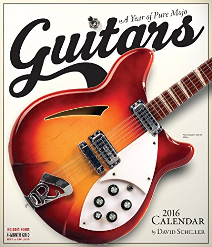 Guitars: A Year of Pure Mojo (2016 Calendar)