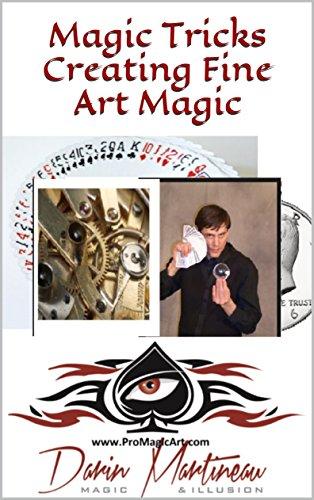 Magic Tricks Creating Fine Art Magic (English Edition)