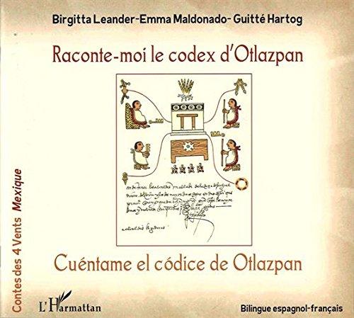 Raconte-moi le codex d'Otlazpan/Cuéntame el códice de Otlazpan