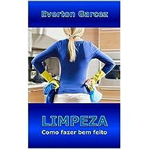 LIMPEZA - Como fazer bem feito (Portuguese Edition)