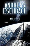 Quest: Roman (Science Fiction. Bastei Lübbe Taschenbücher)
