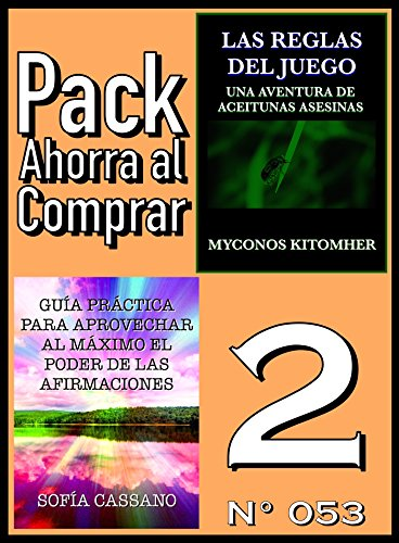 Pack Ahorra al Comprar 2 (Nº 053): Guía práctica para aprovechar al máximo el poder de las afirmaciones & Las reglas del juego por Sofía Cassano