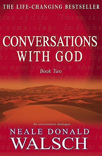 Conversations with God - Book 2: An uncommon dialogue