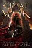 Greatmask: (An Epic Fantasy Adventure) (The Bone Mask Cycle Book 3) (English Edition)