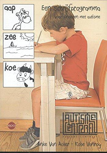 Aap-Zee-Koe – schrijfprogramma: Kinderen met autisme leren schrijven par Anke Van Acker