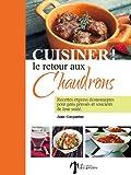 CUISINER! Le retour aux chaudrons (French Edition)