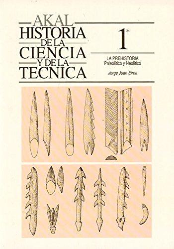 La prehistoria I (Historia de la ciencia y la técnica)
