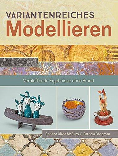 Variantenreiches Modellieren: Verblüffende Ergebnisse ohne Brand