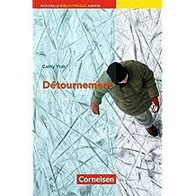 A2+ - Détournement: Lektüre mit eingelegtem Vokabular