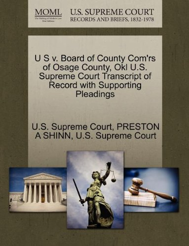 U S v. Board of County Com'rs of Osage County, Okl U.S. Supreme Court Transcript of Record with Supporting Pleadings