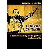 Chavez Venezuela and the New Latin America