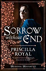 Sorrow Without End (Medieval Mystery Book 3)