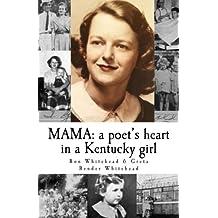 MAMA: a poet's heart in a Kentucky girl
