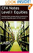 #6: CFA Notes Level I Equities: Handwritten preparation material to ace the Equities part of CFA Level I (Shortcut to CFA Level I Book 6)