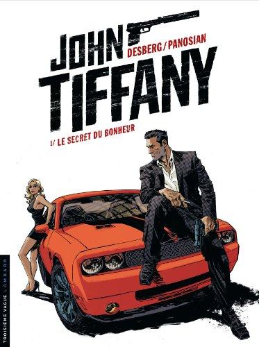 John Tiffany - tome 1 - Le secret du bonheur