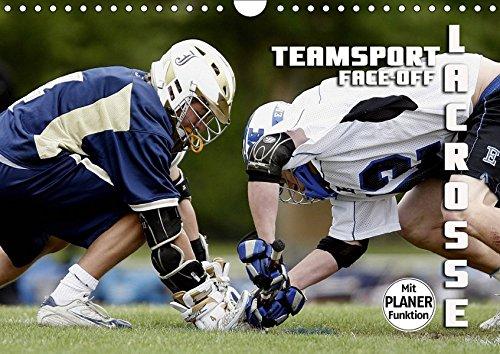 Teamsport Lacrosse - Face-off (Wandkalender 2019 DIN A4 quer): Packende Spielszenen aus der Welt des Lacrosse (Geburtstagskalender, 14 Seiten ) (CALVENDO Sport) (Crosse Postkarte La)