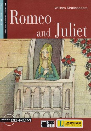 Romeo and Juliet - Buch mit Audio-CD-ROM (Black Cat Reading & Training - Step 3)