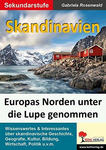 Skandinavien: Europas Norden unter der Lupe
