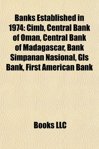 banks-established-in-1974-cimb-central-bank-of-oman-central-bank-of-madagascar-bank-simpanan-nasiona