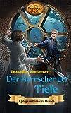 Der Herrscher der Tiefe: Karl Mays Magischer Orient, Band 7 von Jacqueline Montemurri