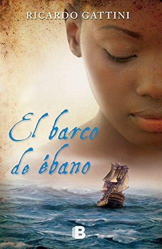 El Barco de ébano por Ricardo Gattini
