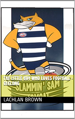 The Little Boy Who Loves Football - Geelong (English Edition)