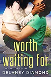 Worth Waiting For (Bailar Book 1) (English Edition)