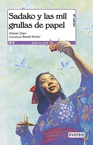 Sadako y las mil grullas de papel / Sadako and the Thousand Paper Cranes by Eleanor Coerr(2011-06-30)
