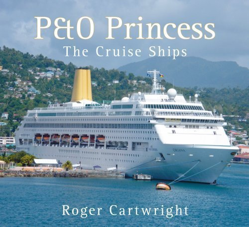 po-princess-the-cruise-ships-by-roger-cartwright-published-by-the-history-press-2009