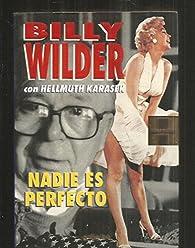 Nadie es perfecto par Billy Wilder
