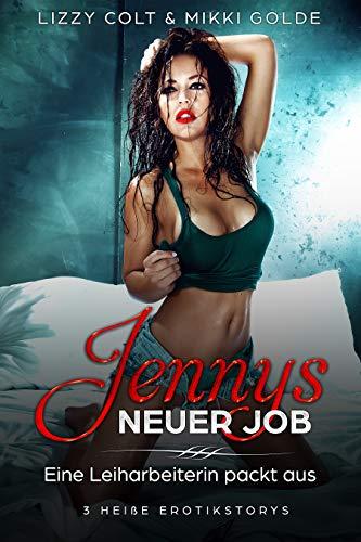 Jennys neuer Job: (Mein neuer Job im Boxclub, Mein neuer Job im Analysebüro, Mein neuer Job als Aushilfe) von [Colt, Lizzy, Golde, Mikki]