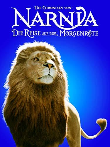Chroniken von Narnia - Die Reise auf der Morgenröte