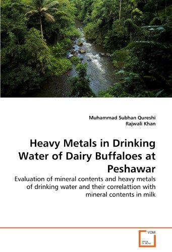 Heavy Metals in Drinking Water of Dairy Buffaloes at Peshawar por Muhammad Subhan Qureshi