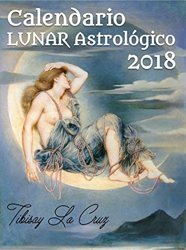 Calendario Lunar Astrológico 2018: Zona horaria GMT