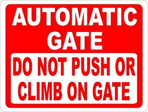 Automatische Gate Nicht drücken Oder Klettern auf Gate Deko Schild für Outdoor Funny Yard Schilder 20,3x 30,5cm