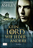 Kein Lord wie jeder andere (Mackenzies 1)