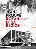 Jean Prouvé : Royan et sa région