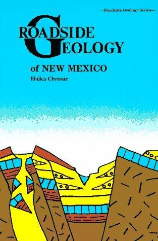 Roadside Geology of New Mexico (Roadside Geology Series) by Halka Chronic (1987-10-01)