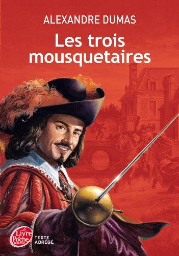 Les trois mousquetaires - Texte abrégé (Classique t. 1757) (French Edition)